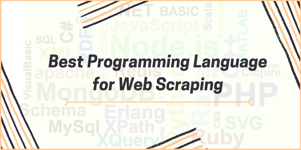 The 5 Best Programming Languages for Web Scraping – PROWEBSCRAPER