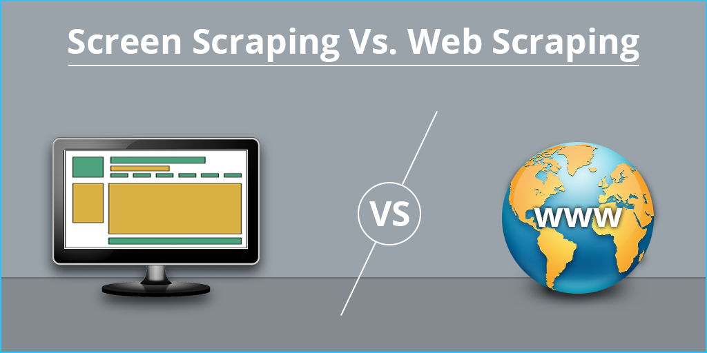Screen Scraping vs Web Scraping