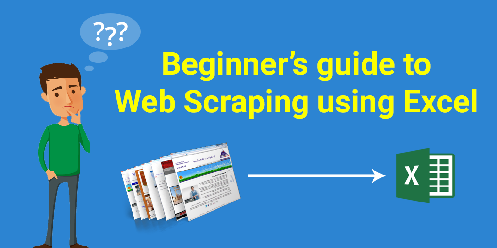 Beginner's guide to Web Scraping using Excel – PROWEBSCRAPER