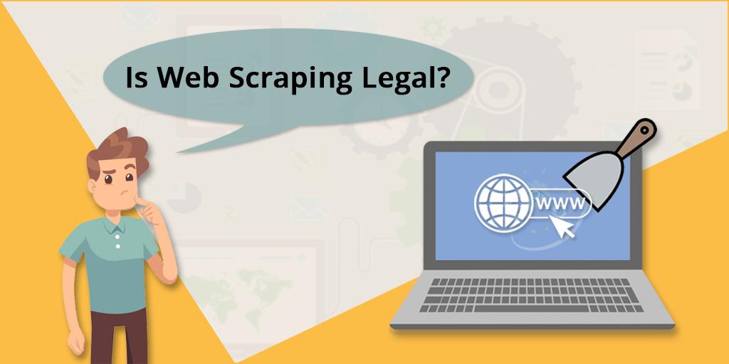 Is Web Scraping Legal? : The Definitive Guide [2019 update] – PROWEBSCRAPER